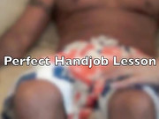 Perfect Handjob Lesson from a Mature Woman